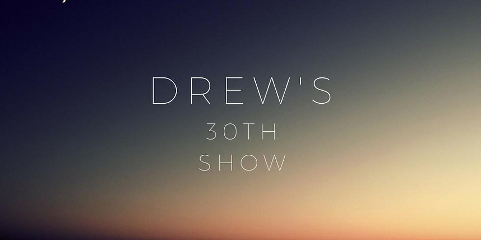 Drew's 30th!