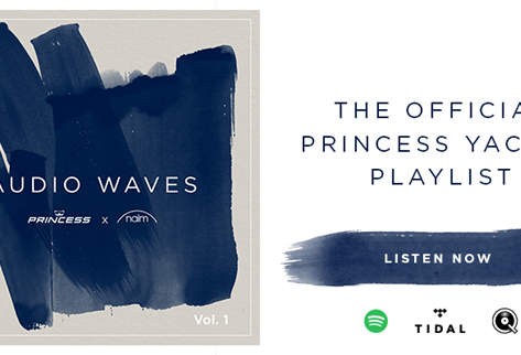 OFFICIAL PRINCESS YACHTS PLAYLIST