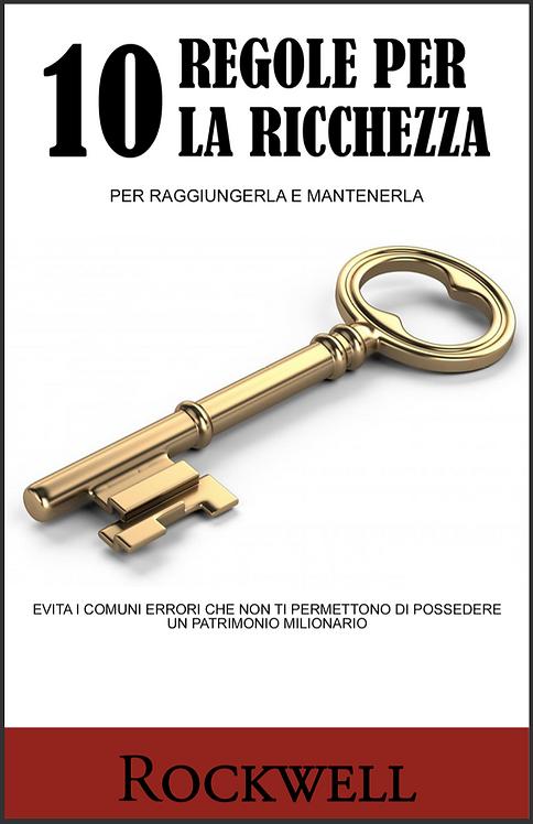 10 REGOLE PER LA RICCHEZZA