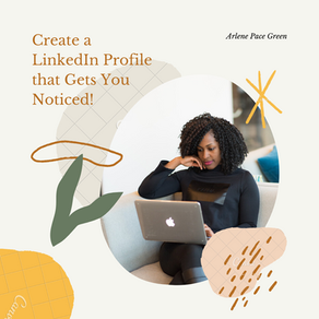 Create a LinkedIn Profile that Gets You Noticed!