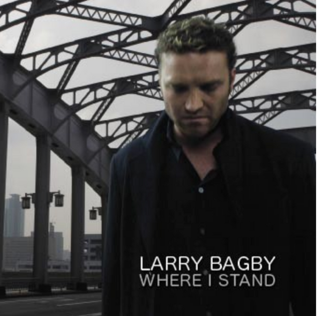 Larry Bagby - Where I Stand