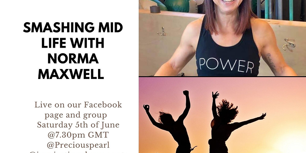 Inspirational Moments-Smashing Midlife with Norma Maxwell