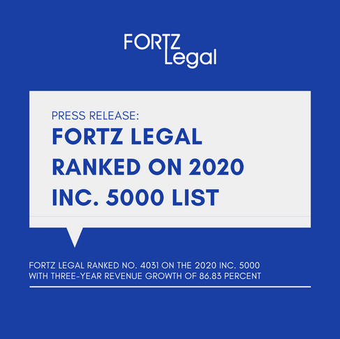 Press Release: Fortz Legal Ranked on 2020 Inc. 5000 list