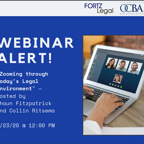 Exciting New Webinar: Zooming through Today's Legal Environment