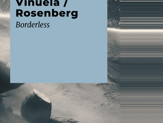 Vinuela / Rosenberg new album Borderless out on Seil Records