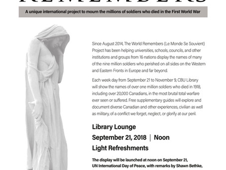 The World Remembers Project: Opening Ceremony CBU Library, September 21, 2018 (UN International Day)