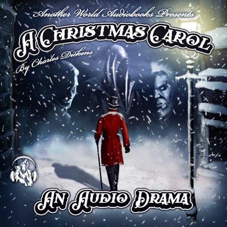 A Christmas Carol - An Audio Drama