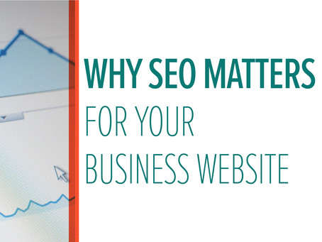 Why SEO Matters for Your Business Website