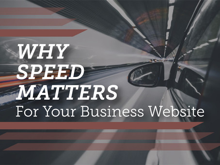 Why Speed Matters for Your Business Website