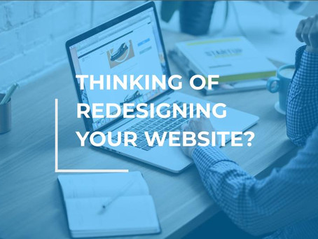 Thinking of Redesigning Your Website?