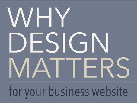 Why Design Matters for Your Business Website