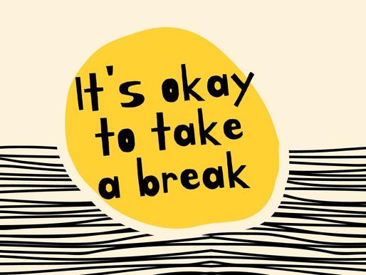 9 Benefits of Taking a Break