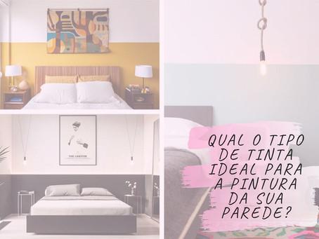 Qual o tipo de tinta ideal para a pintura da sua parede? Você sabe a diferença entre elas?