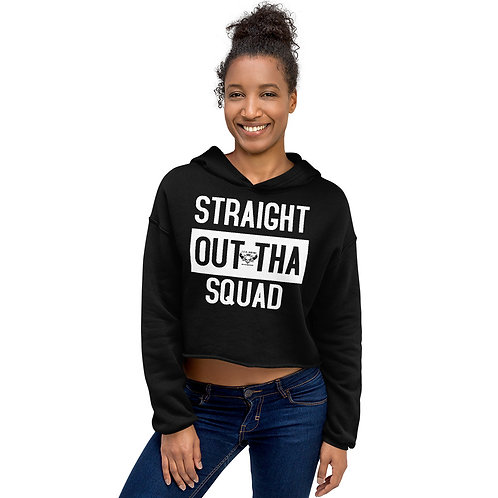 Straight Out The Squad Crop Hoodie
