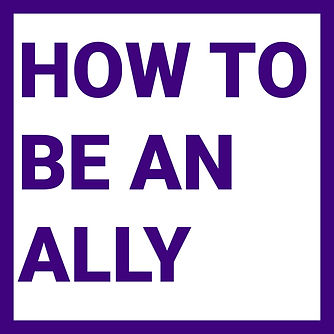 How to be an Ally.jpg