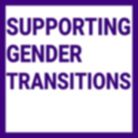 Supporting Gender Transitions .jpg
