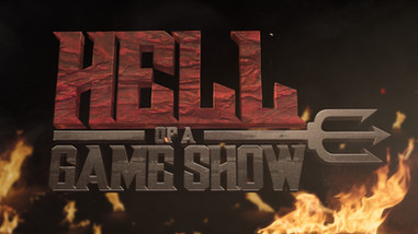 HELL OF A GAME SHOW 2019