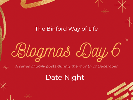 Blogmas Day 6 : Date Night