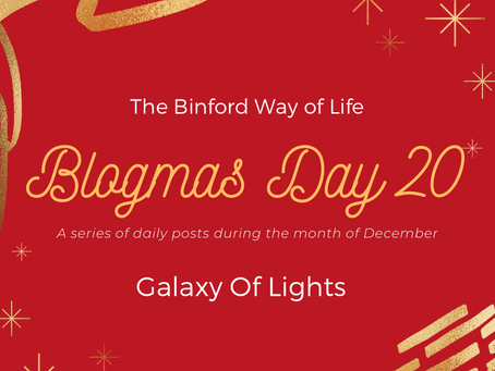 Blogmas Day 20 : Galaxy Of Lights