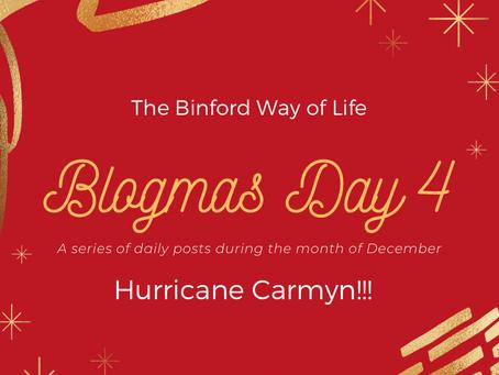 Blogmas Day 4 : Hurricane Carmyn