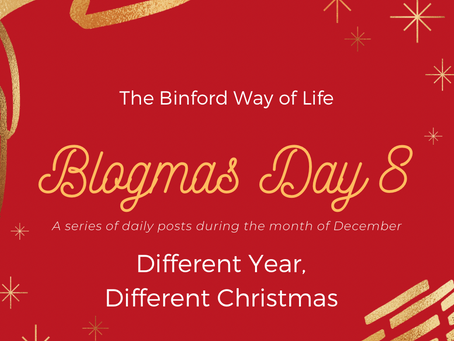 Blogmas Day 8 : Different Year, Different Christmas