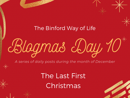 Blogmas Day 10 : The Last First Christmas