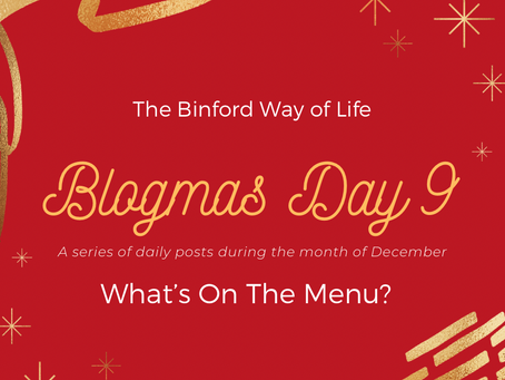 Blogmas Day 9 : What's On The Menu?