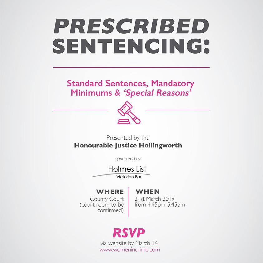 Prescribed Sentencing