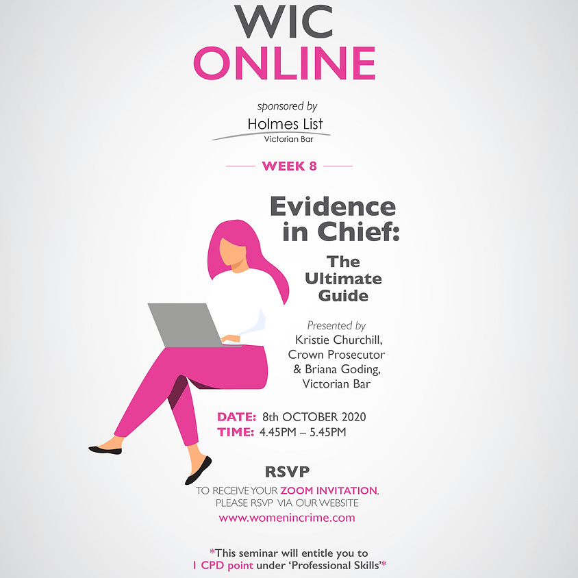 WIC Online - Evidence in Chief: The Ultimate Guide
