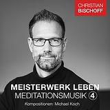 2020-08-24-meisterwerk-leben-meditations