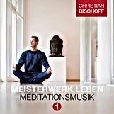Christian Bischoff Meditationsmusik
