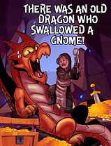There Was an Old Dragon Who Swallowed a Gnome
