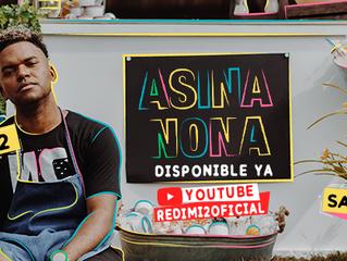 """Redimi2 sobrepasa los 10 millones de views con la canción """"Asina Nona"""""""