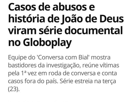 """""""In the Name of God"""": Abuse cases and the story of John of God became docu-series at streaming site GloboPlay"""