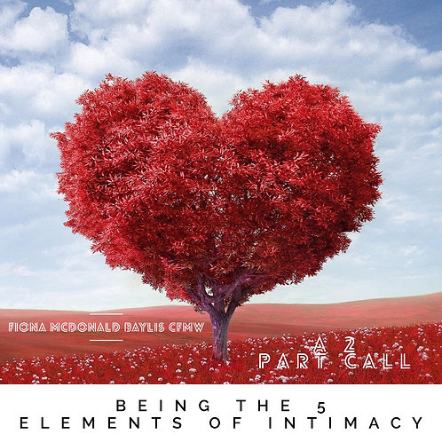 Being the 5 Elements of Intimacy
