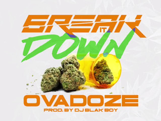 6reak It Down - Ovadoze prod. DJ Blak Boy