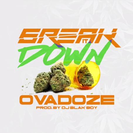6reak It Down - Ovadoze prod. DJ Blak Boy