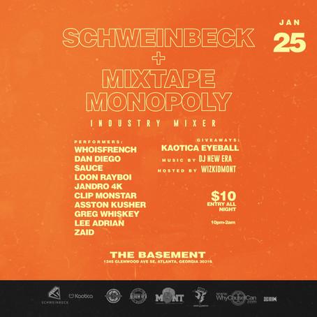 Schweinbeck + Mixtape Monopoly Industy Mixer 1/25