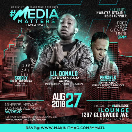 Makin' It Mag's Media Matters ATL 8/27