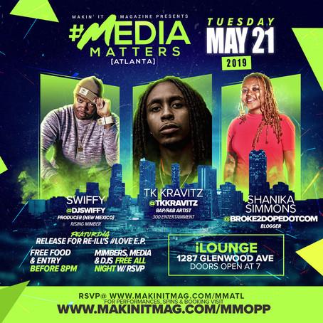 Makin It Mag's Media Matters ATL 5/21