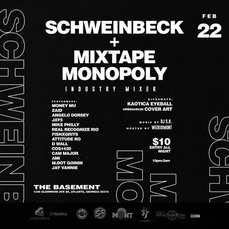 Schweinbeck + Mixtape Monopoly Industry Mixer 2/22