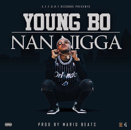 Nan Nigga - Young Bo