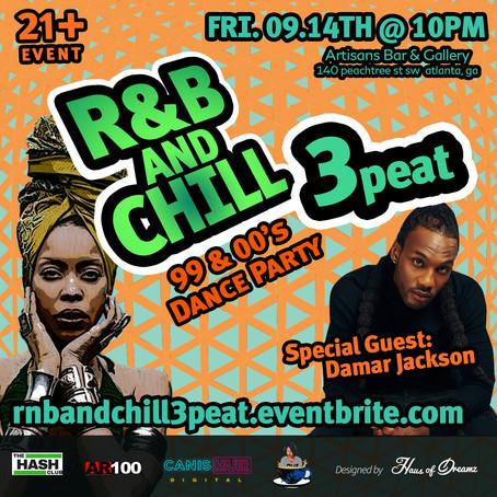 #SpillTheTea presents R&B And Chill pt. 3