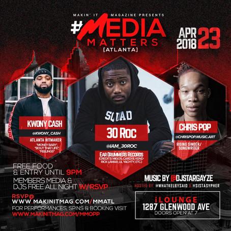 Makin' It Mag's Media Matters ATL 4/23