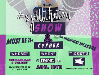 #SpillTheTea Show + Cypher 8/10