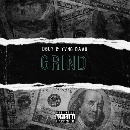 DGuy & Yvng Davo - Grind