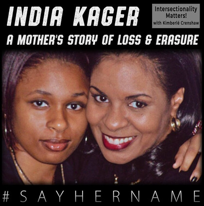 """Transcript from IMKC """"India Kager: A Mother's Story of Loss & Erasure"""""""