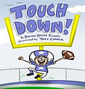 Touch Down! by Brenda Reeves Sturgis, illustrated by Trey Chavez