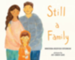 Still a Family, by Brenda Reeves Sturgis, illustrated by Jo-Shin Lee
