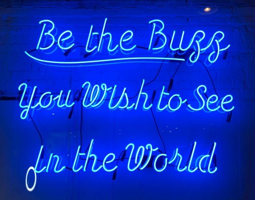 Be the buzz!